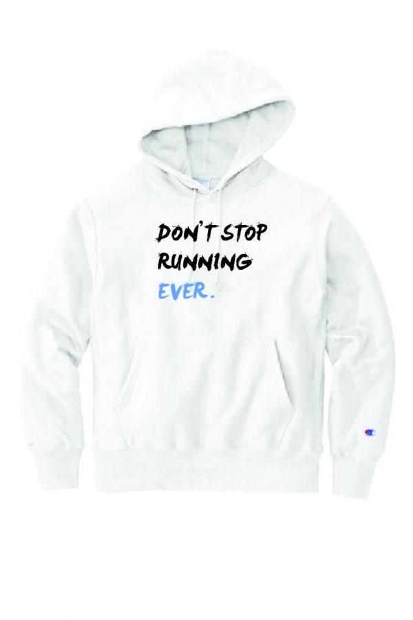 don't stop running hoodie